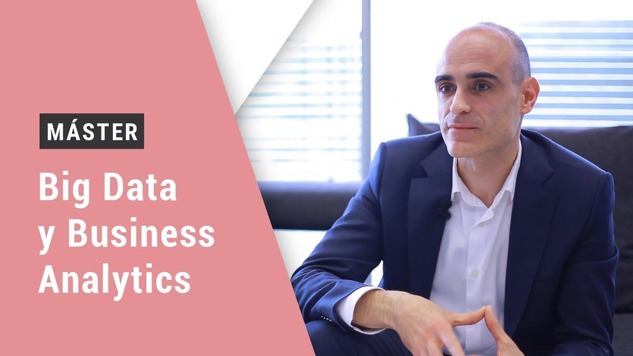 ¿Por qué estudiar un Máster en Business Analytics y Big Data?